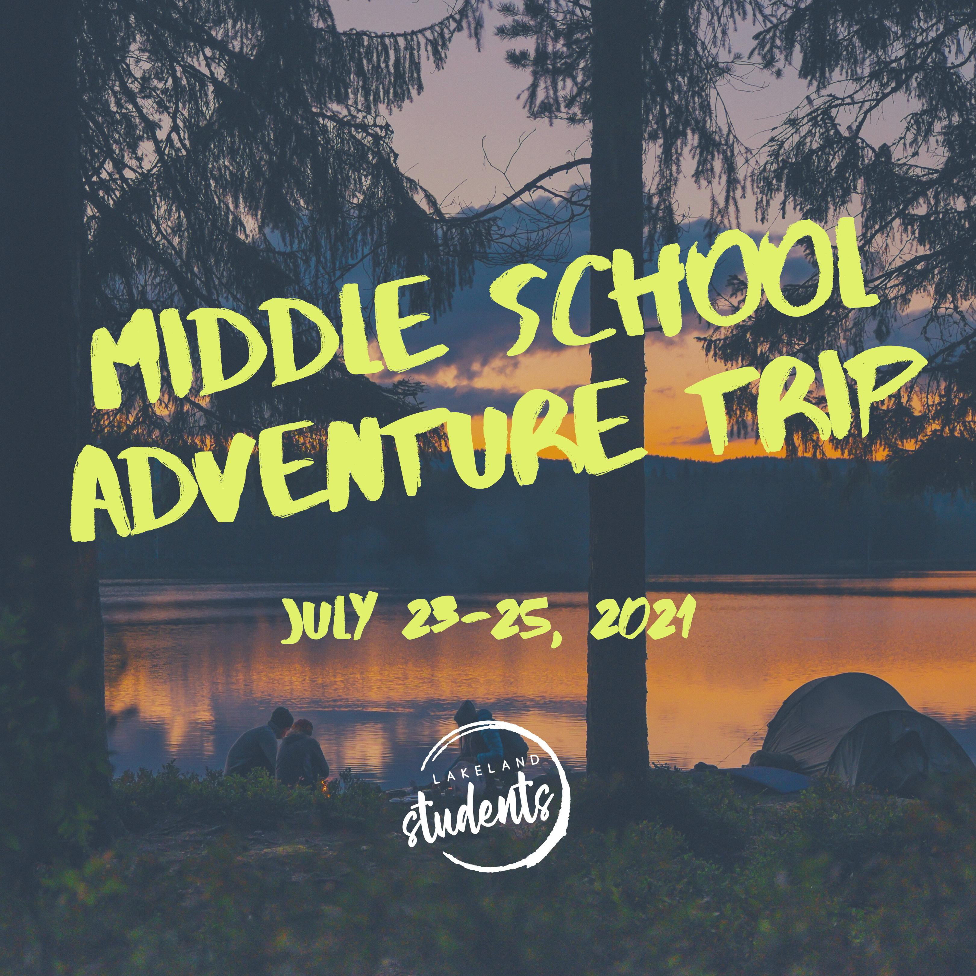 Copy of Middle School Adventure Trip (1)